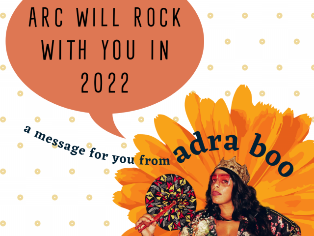 ARC Will Rock With You in 2022